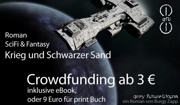 Crowdfunding_Roman_Buch_SciFi-Fantasy-SchwarzerSand_600x350px